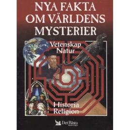Det Bästa: Nya fakta om världens mysterier