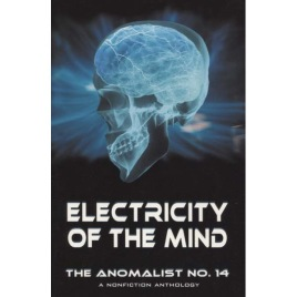 Simmons, Ian (ed.): Electricity of the mind. The Anomalist No. 14