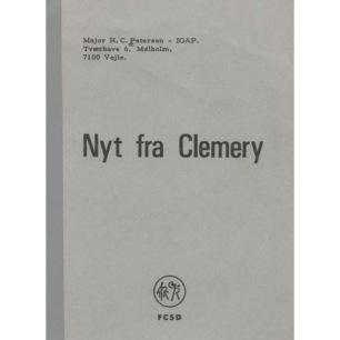 Petersen, Major H.C. (IGAP): Nyt fra Clemery