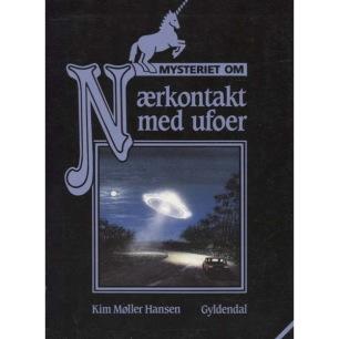 Møller Hansen, Kim: Mysteriet om Nærkontakt med ufoer