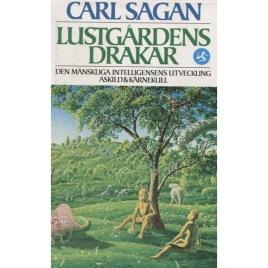 Sagan, Carl: Lustgårdens drakar.