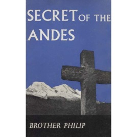Brother Philip: Secret of the Andes