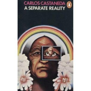 Castaneda, Carlos: A separate reality (Pb)