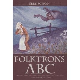 Schön, Ebbe: Folktrons ABC