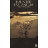 Forman, Joan: Haunted East Anglia - Good