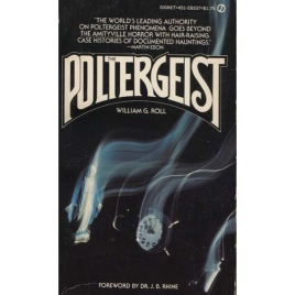 Roll, William G.: The poltergeist
