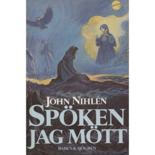 Nihlén, John: Spöken jag mött