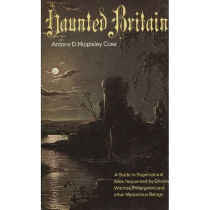 Coxe, Antony D. Hippisley: Haunted Britain