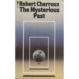 Charroux, Robert: The mysterious past