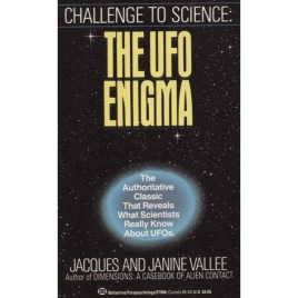 Vallee, Jacques and Janine: Challenge to science: The UFO enigma