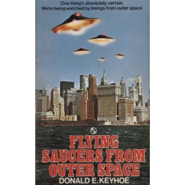 Keyhoe, Donald E.: Flying saucers from outer space (Pb)