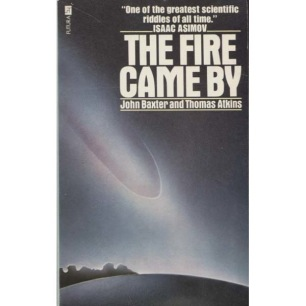 Baxter, John & Atkins, Thomas: The fire came by: The riddle of the great Siberian explosion (Pb)