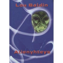 Baldin, Lou: Alienyhteys
