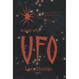 Baldin, Lou: In league with a UFO.
