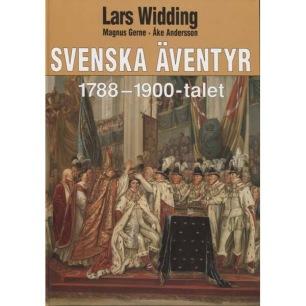 Widding, Lars & Gerne Magnus & Andersson Åke: Svenska äventyr