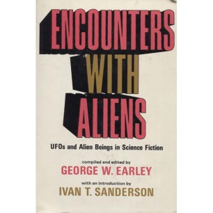 Earley, George W.: Encounter with aliens. UFOs and alien beings in science fiction.