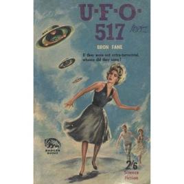Fane, Bron: UFO 517