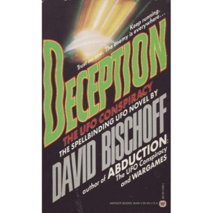Bischoff, David: Deception. The UFO conspirace (Pb)