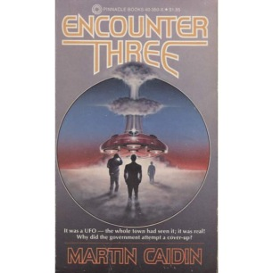 Caidin, Martin: Encounter three.