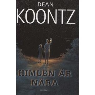 Koontz, Dean; Himlen är nära.