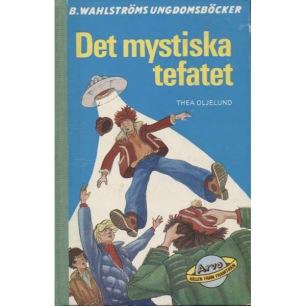 Oljelund, Thea: Det mystiska tefatet.