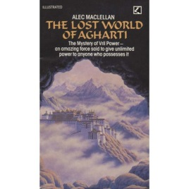 Maclellan, Alec: The Lost world of Agharti. The mystery of Vril power (Pb)
