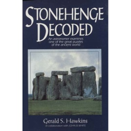 Hawkins, Gerald S.: Stonehenge decoded