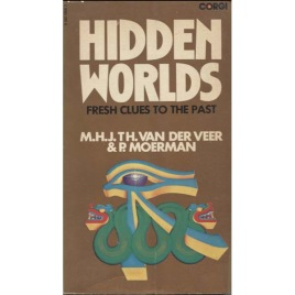 Van Der Veer and Moerman P.: Hidden Worlds: Fresh clues to the past (Pb)