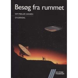 Møller Hansen Kim: Besøg fra rummet