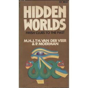 Van Der Veer and Moerman P.: Hidden Worlds: Fresh clues to the past (Pb)