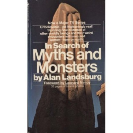 Landsburg, Alan: In search of myths and monsters (Pb)