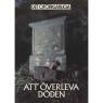 Brookesmith, Peter (red.): Det Oförklarliga: [Different titles as Swedish edition] - Very good, Att överleva döden