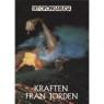 Brookesmith, Peter (red.): Det Oförklarliga: [Different titles as Swedish edition] - Very good, Kraften från jorden