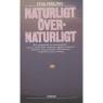 Fersling, Poul: Naturligt övernaturligt - Hardcover, 1980,Good