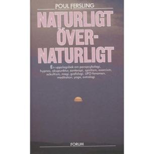 Fersling, Poul: Naturligt övernaturligt - Hardcover, 1984 very good