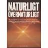 Fersling, Poul: Naturligt övernaturligt - Hardcover, 1990, Very good
