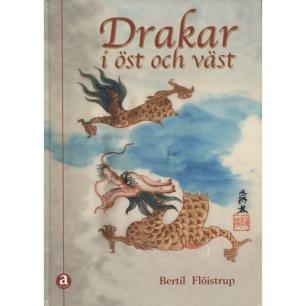 Flöistrup, Bertil: Drakar i öst och väst