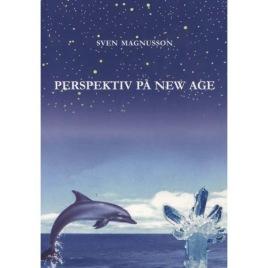 Magnusson, Sven: Perspektiv på New Age - Stora tankar i vår tid