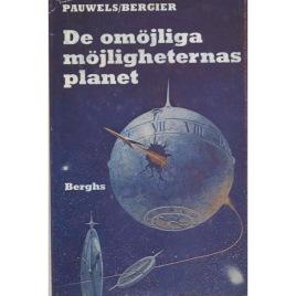 Pauwels, Louis & Bergier, Jacques: De omöjliga möjligheternas planet