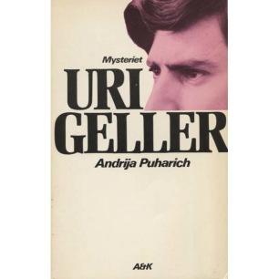 Puharich, Andrija: Mysteriet Uri Geller