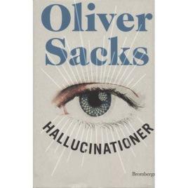Sacks, Oliver: Hallucinationer