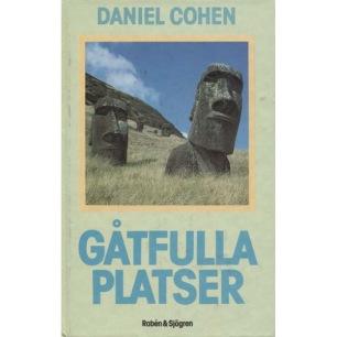 Cohen, Daniel: Gåtfulla platsen