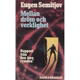 Semitjov, Eugen: Mellan dröm och verklighet