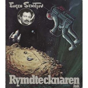 Semitjov, Eugen: Rymdtecknaren