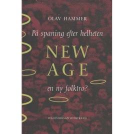 Hammer, Olav: På spaning efter helheten New Age en ny folktro?