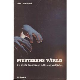 Talamonti, Leo: Mystikens värld - De okulta fenomenen i dikt och verklighet