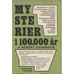 Charroux , Robert: Mysterier i 100.000 år