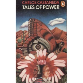 Castaneda, Carlos: Tales of power (Pb)