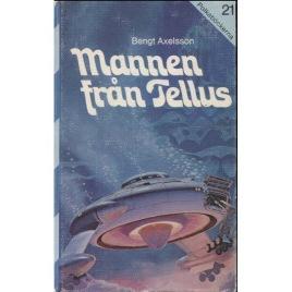 Axelsson, Bengt: Mannen från Tellus