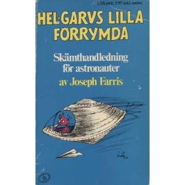 Farris, Joseph: Hel-garvs lilla förrymda (Pb)